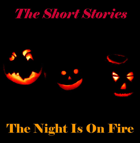 Short Stories - The Night Is On Fire cd