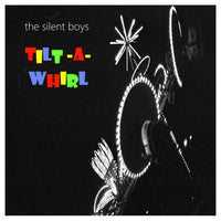 Silent Boys - Tilt-A-Whirl cd