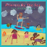 Silent Boys - Princess By The Sea cd