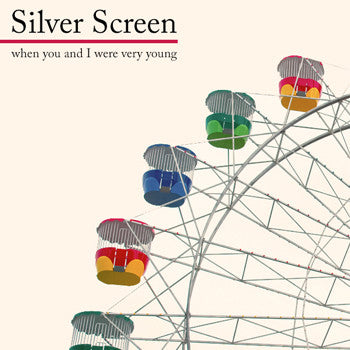 Silver Screen - When You And I Were Very Young cd/lp
