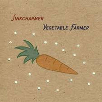Sinkcharmer - Vegetable Farmer cd