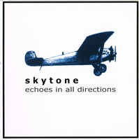 Skytone - Echoes In All Directions cd