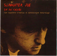 Slaughter Joe - Zé Do Caixão cd