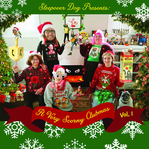 Scorndog / Sleepover Club - A Very Scorny Clubmas, Vol. 1 cs