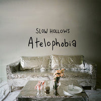 Slow Hollows - Atelophobia lp