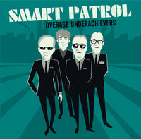 Smart Patrol - Overage Underachievers cd