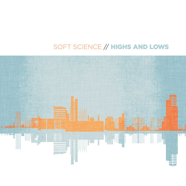 Soft Science - Highs And Lows cd