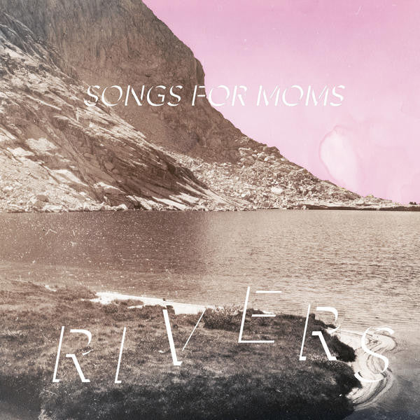 Songs For Moms - Rivers lp