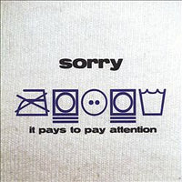 Sorry - It Pays To Pay Attention cd