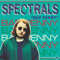 Spectrals - Bad Penny cd/lp