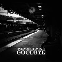 Speedmarket Avenue - Goodbye 10""