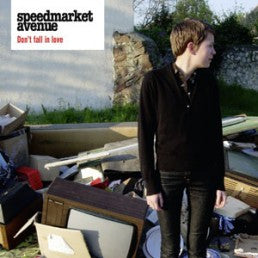 Speedmarket Avenue - Don't Fall In Love 7""