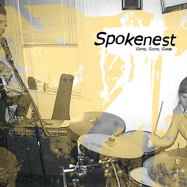 Spokenest - Gone, Gone, Gone lp/cs