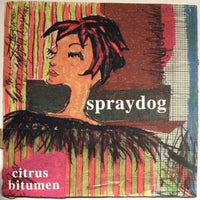 Spraydog - Citrus Bitumen cd