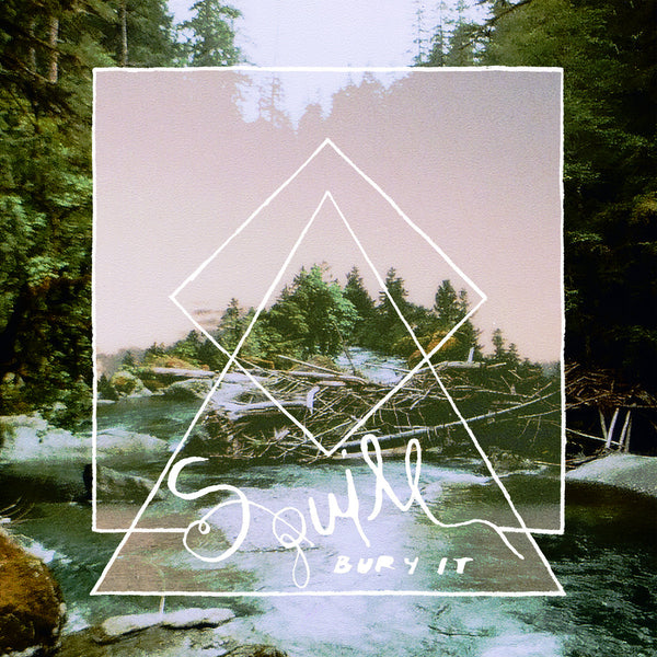 Squill - Bury It lp