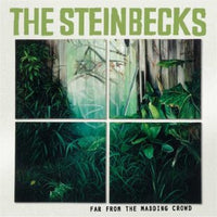 Steinbecks - Far From The Madding Crowd cd