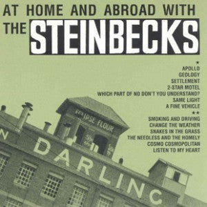 Steinbecks - At Home And Abroad With The Steinbecks cd