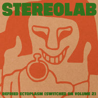 Stereolab - Refried Ectoplasm (Switched On Volume 2) dbl lp