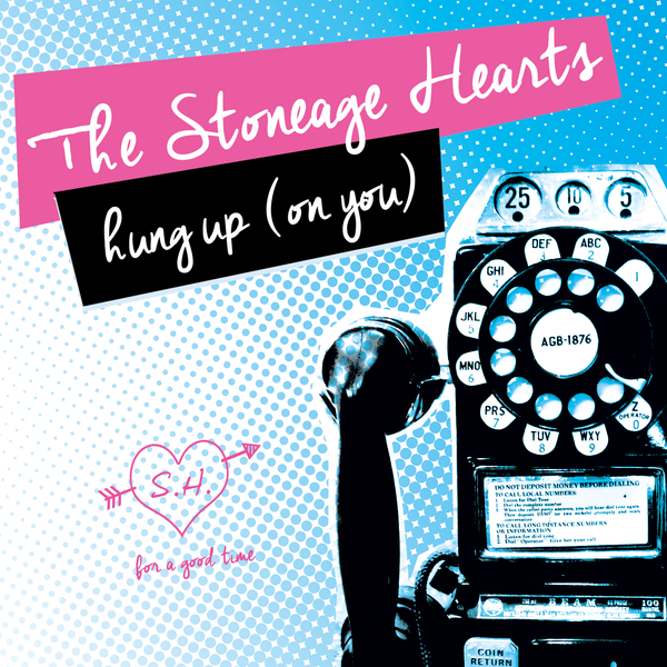 Stoneage Hearts - Hung Up (On You) cd