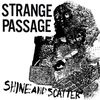 Strange Passage - Shine And Scatter EP lp