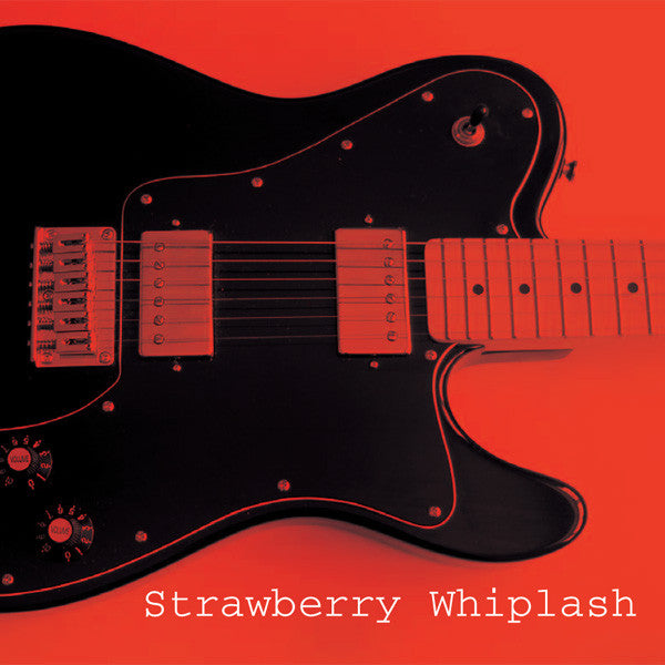 Strawberry Whiplash - Who's In Your Dreams cdep