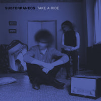 Subterráneos - Take A Ride lp
