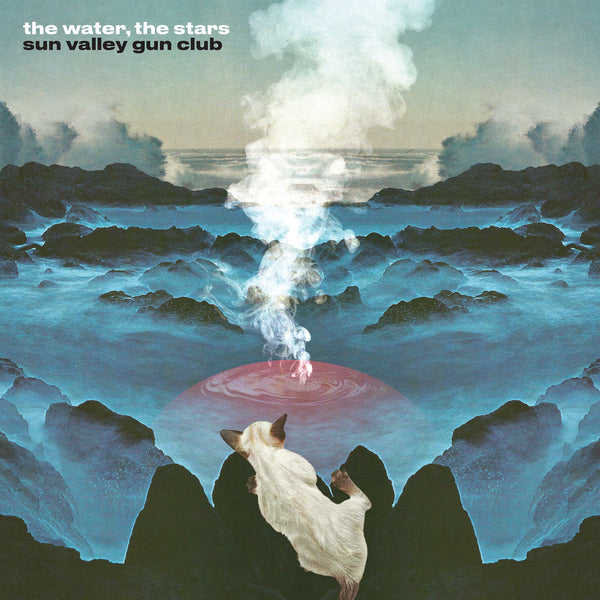 Sun Valley Gun Club - The Water, The Stars lp