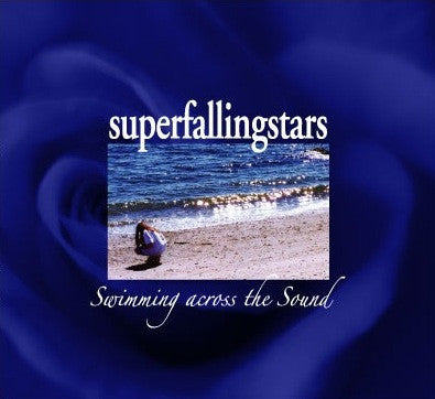 Superfallingstars - Swimming Across The Sound cd