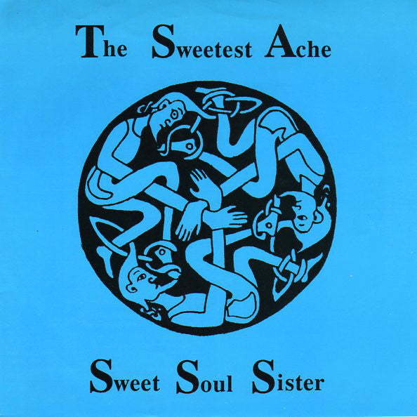 Sweetest Ache - A New Beginning 7""