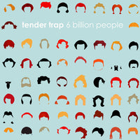 Tender Trap - 6 Billion People cd