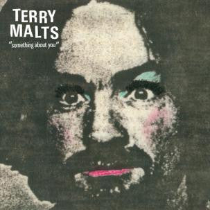 Terry Malts - Something About You 7""
