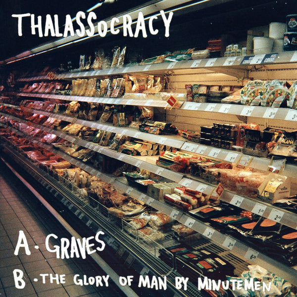 Thalassocracy - Graves 7""