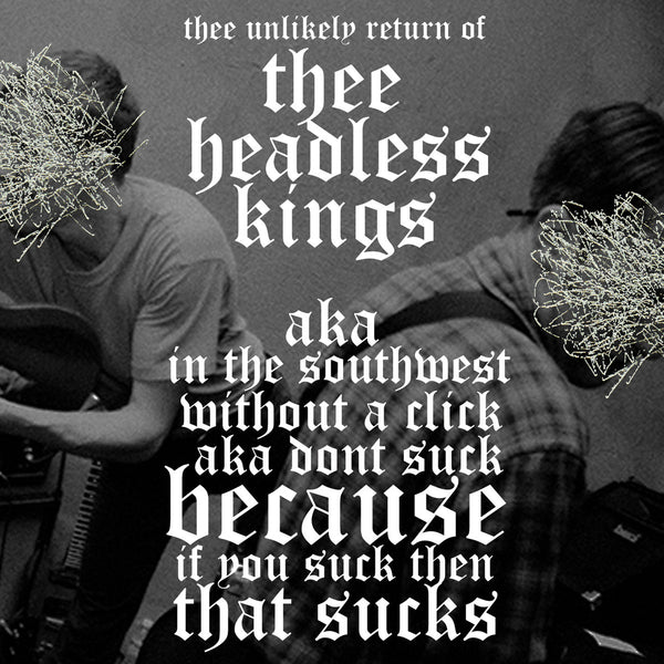 Thee Headless Kings - Thee Unlikely Return Of... cd