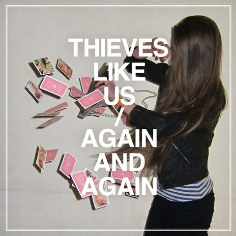 Thieves Like Us - Again And Again cd