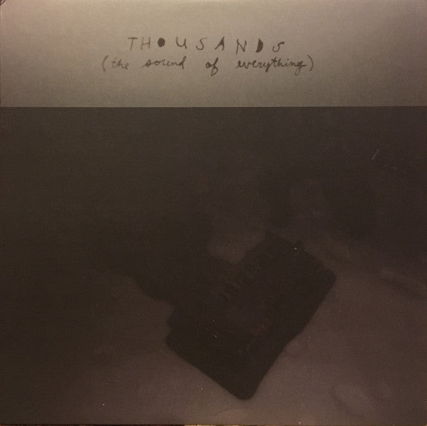 Thousands - The Sound Of Everything lp