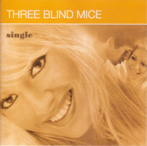 "Three Blind Mice - Single 7""/cdep"