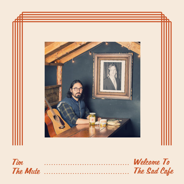 Tim The Mute - Welcome To The Sad Cafe cs