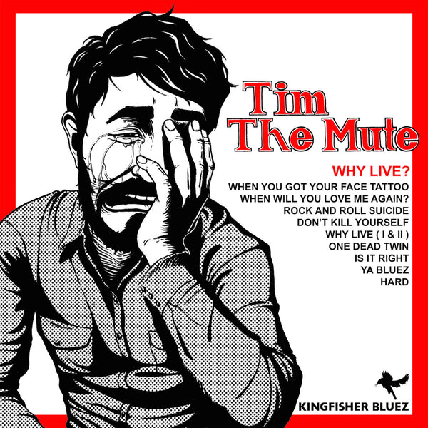 Tim The Mute - Why Live? lp