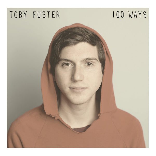 Foster, Toby - 100 Ways lp
