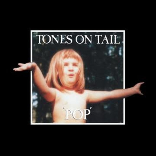 Tones On Tail - Pop lp