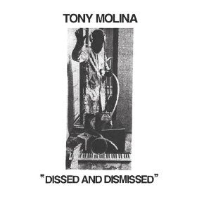 Molina, Tony - Dissed And Dismissed cd/lp