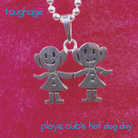 Tough Age - Plays Cub's Hot Dog Day 7""