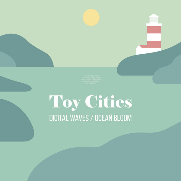 Toy Cities - Digital Waves / Ocean Bloom cd