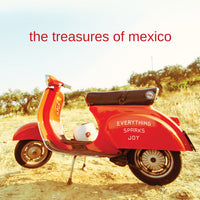 Treasures Of Mexico - Everything Sparks Joy cd
