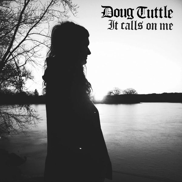 Tuttle, Doug - It Calls On Me cd/lp