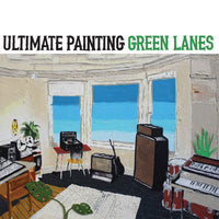 Ultimate Painting - Green Lanes cd/lp