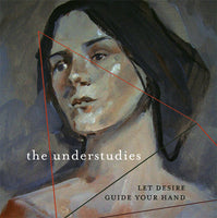Understudies - Let Desire Guide Your Hand lp