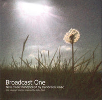 Various - Broadcast One: New Music Handpicked by Dandelion Radio cd