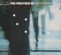 Various - The Politics Of Disappearance cd