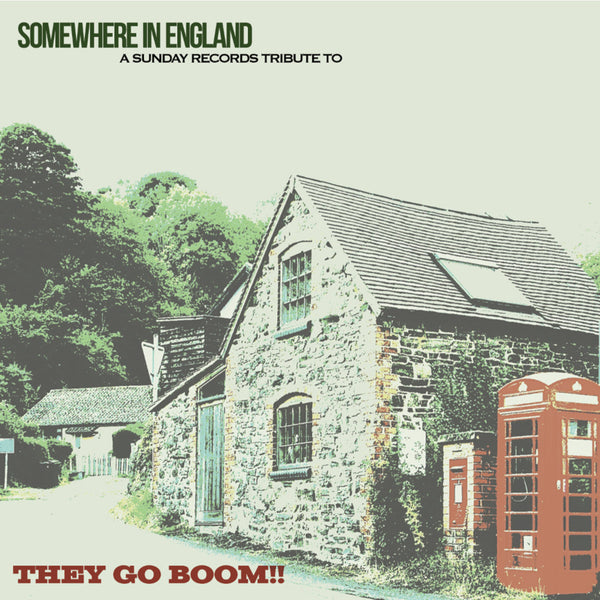 Various - Somewhere In England: A Tribute To They Go Boom!! (limited edition) cd